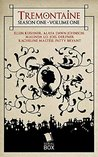Tremontaine: Season One Volume One