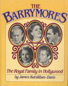 The Barrymores: The Royal Family in Hollywood