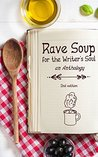 Rave Soup For The Writer's Soul, Anthology, 2nd Edition