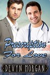 Prescription for Love: A friends-to-lovers gay romance
