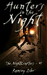Hunters in the Night by Ramsey Isler