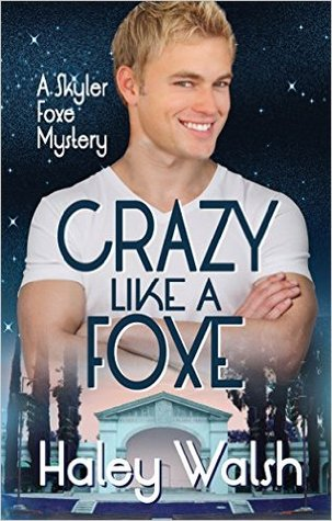 Crazy like a foxe book cover