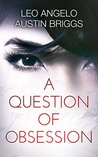 A Question of Obsession (Of Grace and Sin Book 1)