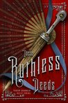 These Ruthless Deeds (These Vicious Masks #2)