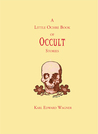 The Little Ochre Book Of Occult Stories