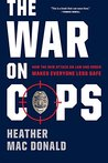The War on Cops: ...