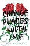 Cover of Change Places with Me