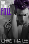The Hardest Fall (Roadmap to Your Heart #3)