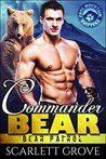 Commander Bear (Bear Shifter Paranormal Romance)