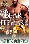 Bear His Mark: Wylde Den #1