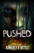 Pushed (Held, #2)