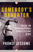 Somebody's Daughter: Inside an International Prostitution Ring