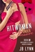 The Hitwoman Under Pressure (Confessions of a Slightly Neurotic Hitwoman #15)