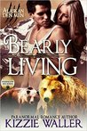 Bearly Living: Foxhollow Den #1