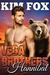 Vega Brothers: Hannibal: BBW Paranormal Romance Pretend Engagement