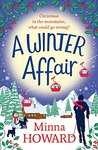 A Winter Affair: A wonderful festive treat
