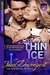 Skating on Thin Ice by Jami Davenport