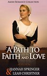 Amish Romance Collection: A Path to Faith and Love (Clean Christian Inspirational Romance Bundle) (Sweet Hope Romance Box Set Short Stories)