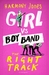 Girl vs. Boy Band: The Right Track