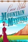 Mountain Mystery by Carré White