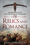 Of Relics and Romance: Geoffrey Hotspur and the Truce of Leulinghem