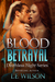 Blood Betrayal (Deathless Night Series #4)