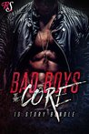Bad Boys To The Core (10 Book Box Set): Bad Boy Romances