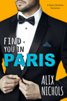 Find You in Paris (La Bohème - The Darcy Brothers, #1)