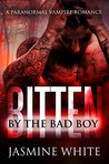 Bitten By The Bad Boy: A Bad Boy Vampire Romance