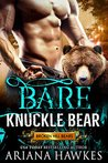 Bare Knuckle Bear: Bear Shifter Romance