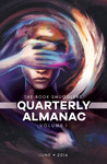 The Book Smugglers' Quarterly Almanac: Volume 1