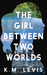The girl between two worlds