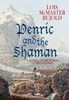 Penric and the Shaman (Penric and Desdemona #2)