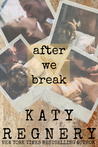 After We Break: (a standalone novel)