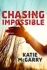 Chasing Impossible (Pushing the Limits, #5)