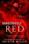 Dangerously Red