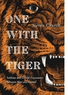 One With the Tiger: On Savagery and Intimacy