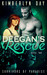 Deegan's Rescue by Kimberlyn Day