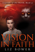 Vision in Faith (Legends of the North, #3)
