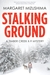 Stalking Ground: A Timber Creek K-9 Mystery