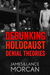 Debunking Holocaust Denial Theories: Two Non-Jews Affirm the Historicity of the Nazi Genocide
