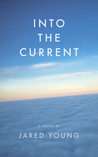 Into the Current