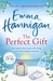 The Perfect Gift by Emma Hannigan