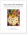 The Creative Warrior: A Colouring Journal for Adults to Awaken the Creative Child
