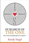 In Search of the One by Randy  Siegel