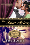 That Potent Alchemy (Treading the Boards, #3)