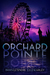 Orchard Pointe (Orchard Pointe, #1)