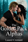 The Golden Pack Alphas