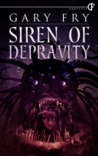 Siren of Depravity
