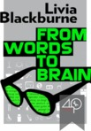 Q&A with Livia Blackburne on Neuroscience of Reading and Writing